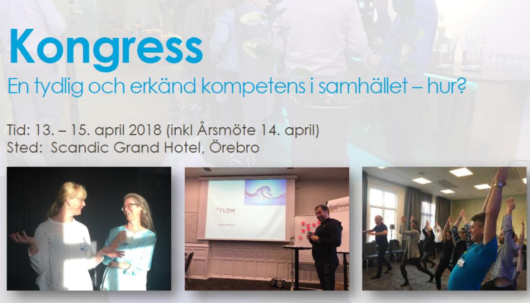 Nyhetsbrev #1 2018: Vårkongress: En tydlig och erkänd kompetens i samhället – hur?